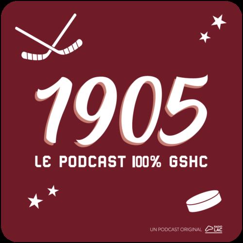 1905, le podcast 100% GSHC